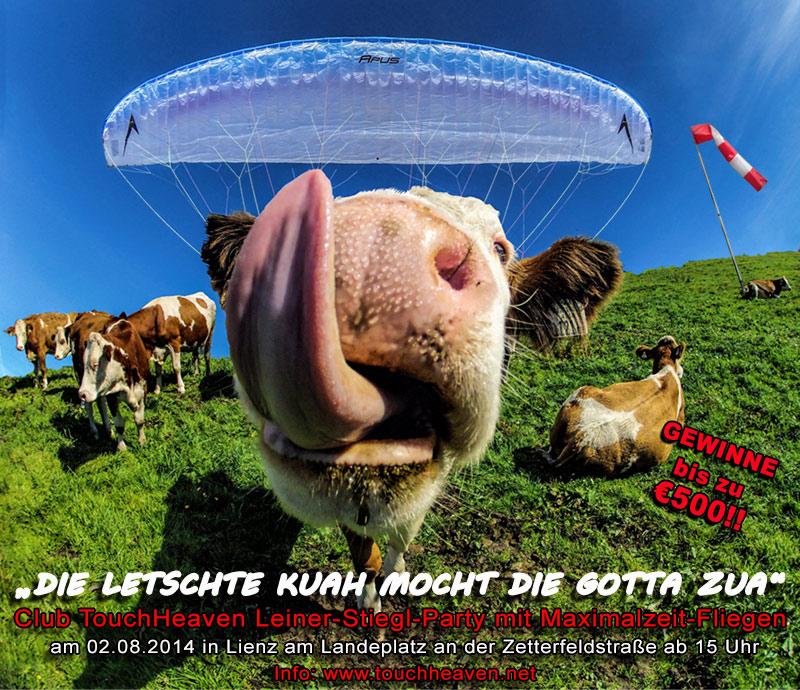 """Unter dem Motto """"Die letschte Kuah mocht die Gotta zua"""" steigt am Samstag, 2. August, die gewonnene Leiner-Stiegl-Party auf dem Landeplatz """"Club Touch Heaven"""" an der Zettersfeldstra..."""
