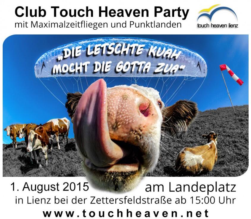 """Der Club Touch Heaven Lienz lädt wieder zum legendären Maximalzeitfliegen und Punktlanden unter dem Motto """"Die letschte Kuah mocht die Gotta zua"""" ein!Gestartet wird zwischen 15:00 und 17..."""